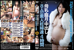 MAGD-04 Four Hours Of Eight And Our Amateur Pregnant Woman Last Month Of Pregnancy, Breast Milk Is In-