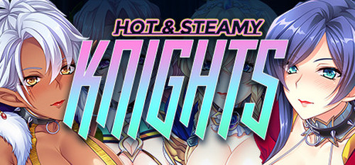 [190713][Cherry Kiss Games] Hot & Steamy Knights